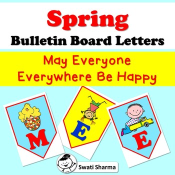 Spring Bulletin Board Letters May Everyone Everywhere Be Happy