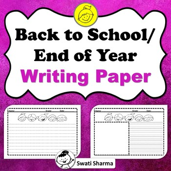 Back to School/ End of Year, Writing Paper