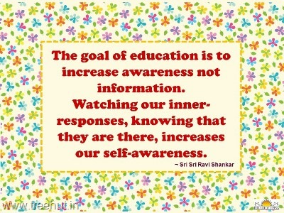 Quote On The Goal Of Education By Sri Sri Ravi Shankar