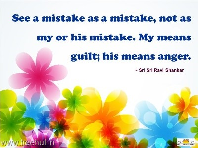 quotes on mistake by sri sri ravi shankar