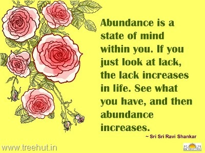 quote on abundance by-sri-sri-ravi-shankar