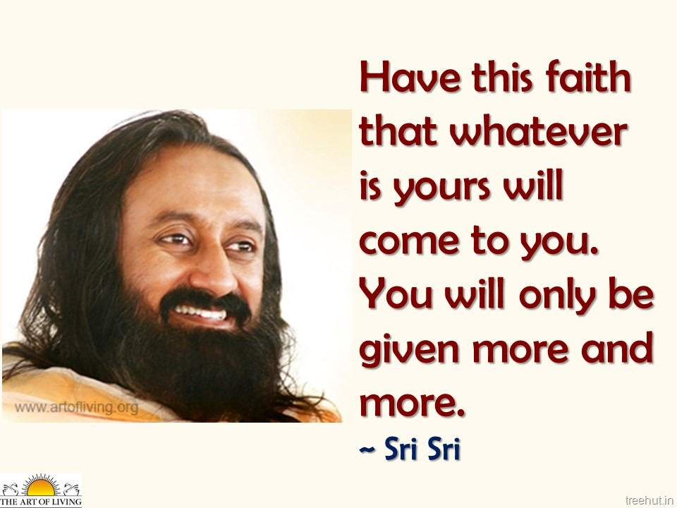 wisdom quotes by gurudev sri sri ravi shankar the art of living