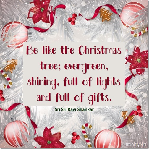Christmas Quote by Sri Sri Ravi Shankar