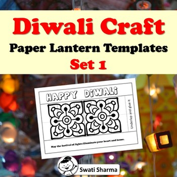 Indian Fall Festival Project, Diwali Craft, Paper Lantern Templates, Set 1