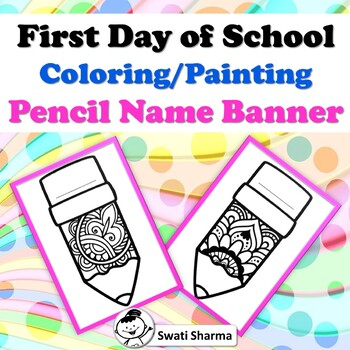 First Day, Back to School, Pencil Name Banner, Coloring/Painting Activity