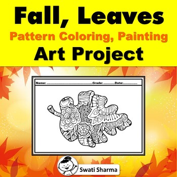 Fall, Leaves, Pattern Coloring, Art Project, Art Sub Plan, Fall Project Display