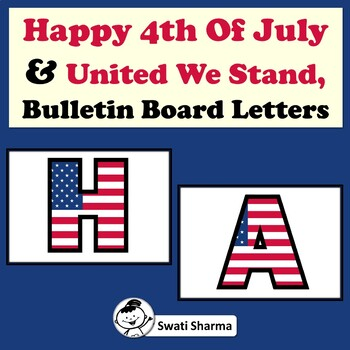 'Happy 4th of July', 'United We Stand' Bulletin Board Letters