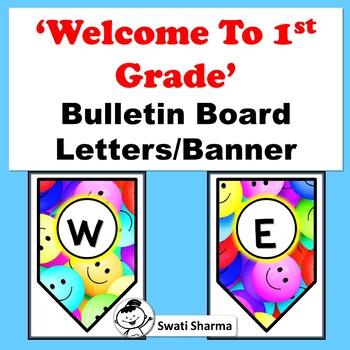Welcome to 1st Grade, Bulletin Board Letters, Pennant Banner, Classroom Decor