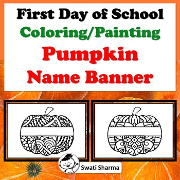 First Day of School Activity/Back to School, Coloring, Pumpkin Name Banner