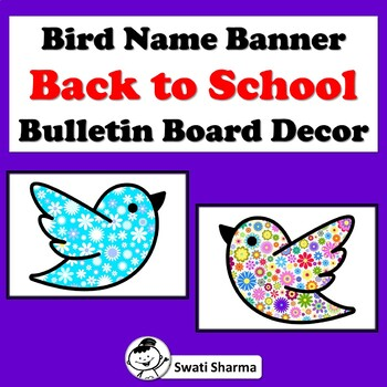Spring Bird Name Banner, Back to School, Bulletin Board, Door Decor