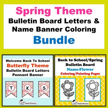 Spring Theme, Flowers, Bulletin Board Letters & Name Banner Coloring  Bundle