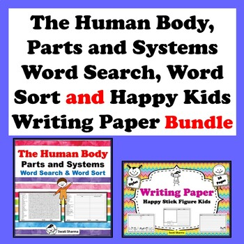 Human Body Word Search, Word Sort and Happy Kids Writing Paper Bundle