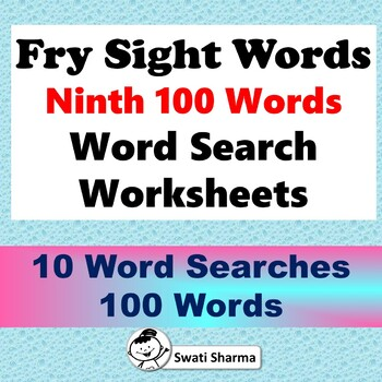 Fry Sight Words, Ninth 100 Words, Word search Worksheets