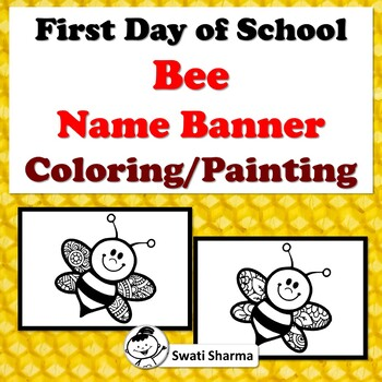 First Day of School Activity, Bee, Name Banner, Pattern Coloring