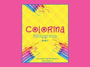 Colorina, Play Group, Kindergarten Painting Book 1