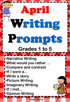 Spring, April Writing Prompts Grade1 to 5