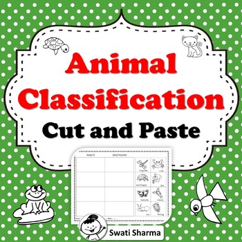 Animal Classification Cut and Paste Worksheets