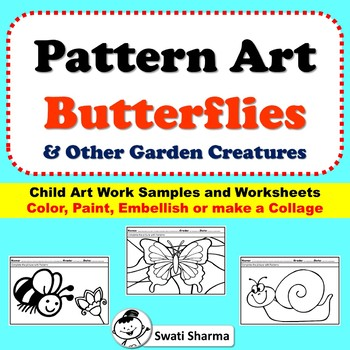 Spring Art Project Pattern/Pop Art Butterflies and Other Garden Creatures