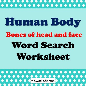 Human body: Bones of head and face, Word search Worksheet