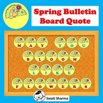 Spring Bulletin Board/Door Letters, May You Bloom Like Flowers