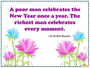 Quote on Celebration, by Sri Sri Ravi Shankar