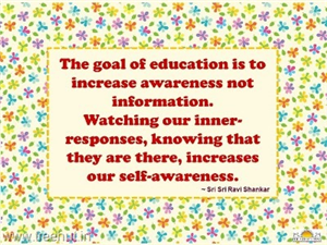 Quote on The Goal of Education, by Sri Sri Ravi Shankar