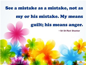 Quote on Mistake by Sri Sri Ravi Shankar