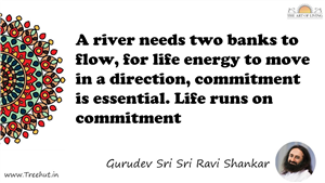 A river needs two banks to flow, for life energy to move in... Quote by Gurudev Sri Sri Ravi Shankar, Mandala Coloring Page