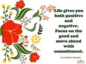 Quote on Life by Sri Sri Ravi Shankar
