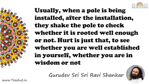 Usually, when a pole is being installed, after the... Quote by Gurudev Sri Sri Ravi Shankar, Mandala Coloring Page
