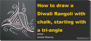 Video, How to Make a Diwali Rangoli with Chalk, starting with a Tri-angle