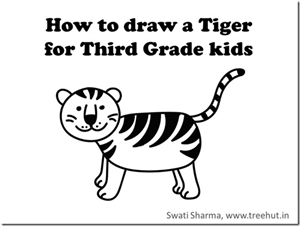 Draw a tiger, video instructions for grade three kids