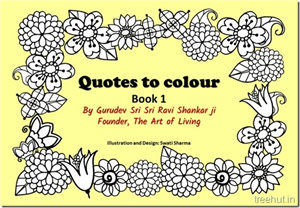 Quotes to Colour Book 1, By Sri Sri Ravi Shankar ji