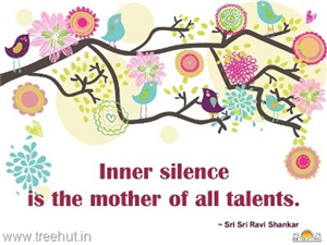 Quote on Inner Silence, by Sri Sri Ravi Shankar