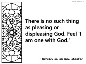 There is no such thing as pleasing or... Inspirational Quote by Gurudev Sri Sri Ravi Shankar