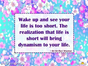 Quote on Dynamism, by Sri Sri Ravi Shankar